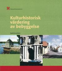 Kulturhistorisk värdering av bebyggelse