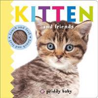 Kitten and friends - priddy touch & feel