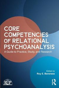 Core Competencies of Relational Psychoanalysis