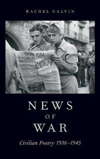 News of War: Civilian Poetry 1936-1945