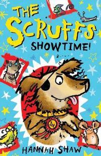 Scruffs: showtime!