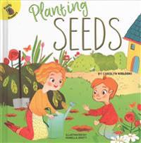Planting Seeds