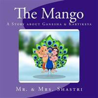The Mango: A Story about Ganesha & Kartikeya