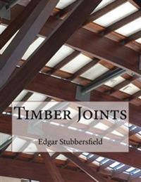 Timber Joints: Timber Design File 9
