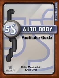 5s Auto Body Facilitator Guide + Preparation Guide