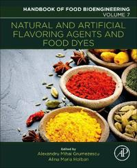 Natural and Artificial Flavoring Agents and Food Dyes