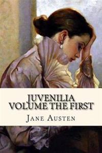 Juvenilia Volume the First