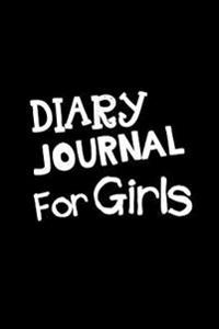 Diary Journal for Girls: Lined Notebook Journal to Write in
