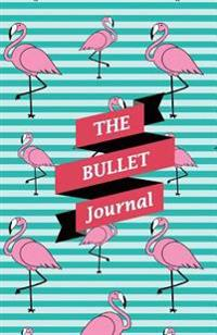 The Bullet Journal: Tropical Flamingo Dotted Journal: Paper Size (5.5x8.5 Inches) - With Bullet Journal Symbols Inside