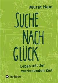Suche Nach Gluck