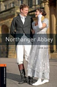Oxford Bookworms Library: Level 2:: Northanger Abbey
