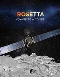 Rosetta: Voyage to a Comet