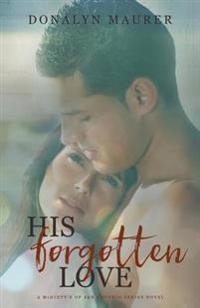 His Forgotten Love