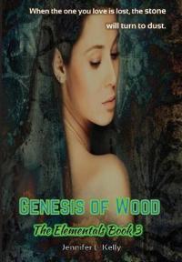 Genesis of Wood