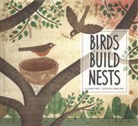 Los Pajaros y Sus Nidos (Birds Build Nests)