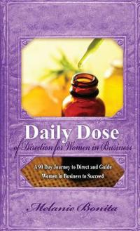 Daily Dose of Direction for Women in Business