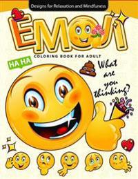Emoji Coloring Book for Adults: Emoji Coloring Book Collection 2017: World of Emojis: Coloring Books for Boys, Coloring Books for Girls 2-4, 4-8, 9-12