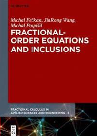 Fractional-Order Equations and Inclusions