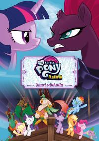 My Little Pony -elokuva - Suuri seikkailu