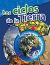 Los Ciclos de La Tierra (Earth's Cycles) (Spanish Version) (Grade 4)