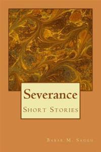 Severance: Short Stories