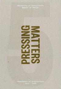 Pressing Matters 4