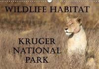 Wildlife Habitat Kruger National Park 2018