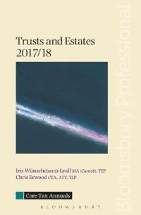 Core Tax Annual: Trusts and Estates 2017/18