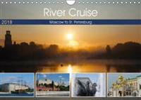 River Cruise Moscow to St. Petersburg 2018