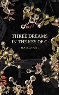 Three Dreams in the Key of G