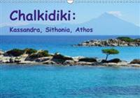 Chalkidiki: Kassandra, Sithonia, Athos 2018