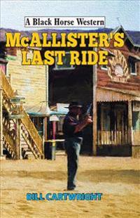 Mcallister's Last Ride
