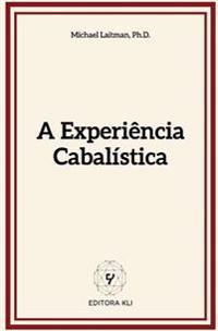 A Experiencia Cabalistica