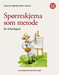 Spørreskjema som metode; for helsefagene - Malin Eberhard-Gran | Ridgeroadrun.org
