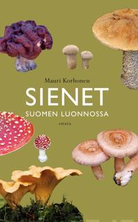 Sienet Suomen luonnossa