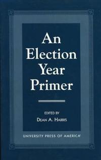 An Election Year Primer
