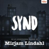 SYND - De sju dödssynderna tolkade av Mirjam Lindahl