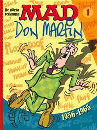 MAD. De största tecknarna 1, Don Martin 1956-1965