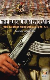 The Global Gun Epidemic