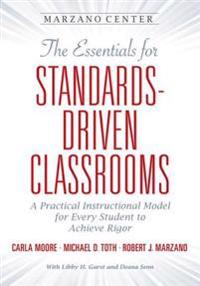 Essentials for Standards-Driven Classrooms