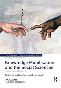 Knowledge Mobilisation and the Social Sciences