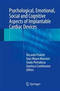 Psychological, Emotional, Social and Cognitive Aspects of Implantable Cardiac Devices + Ereference