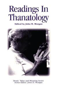 Readings in Thanatology
