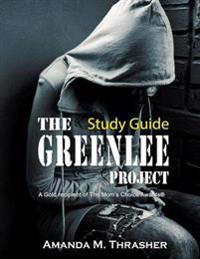 Study Guide for the Greenlee Project