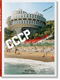 Frederic Chaubin. CCCP