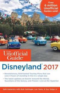 Unofficial Guide to Disneyland 2017