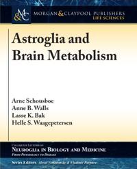 Astroglia and Brain Metabolism