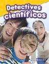 Detectives Cientificos (Science Detectives) (Spanish Version) (Grade 1)