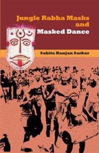 Jungle Rabha Masks and Masked Dance