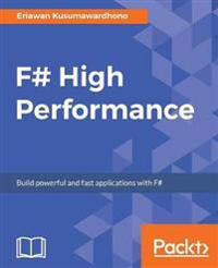 F# High Performance